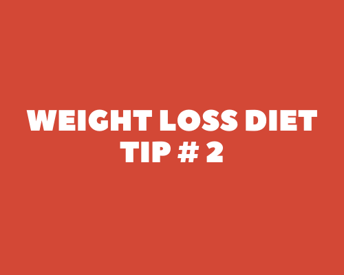 Weight loss diet tips